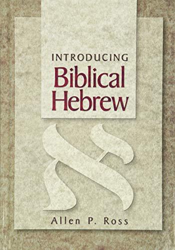 9780801021473: Introducing Biblical Hebrew