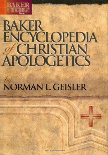 9780801021510: Baker Encyclopedia of Christian Apologetics (Baker Reference Library)