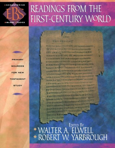 9780801021572: Readings from the First-Century World: Primary Sources for New Testament Study (Encountering Biblical Studies)