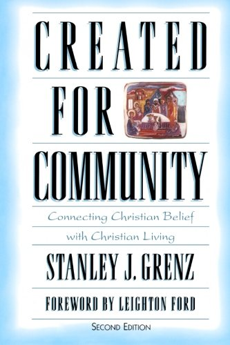 9780801021831: Created for Community: Connecting Christian Belief with Christian Living
