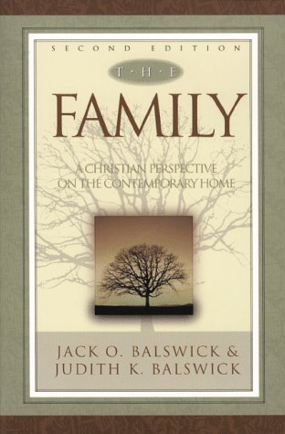 9780801021855: The Family: A Christian Perspective on the Contemporary Home
