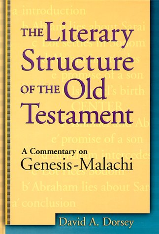 9780801021879: The Literary Structure of the Old Testament: A Commentary on Genesis-Malachi
