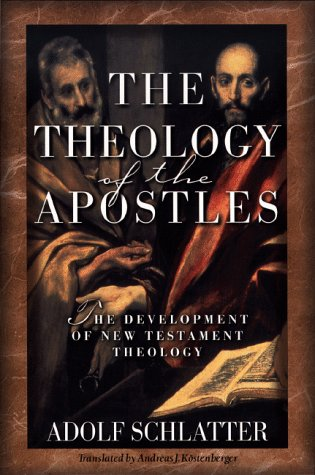 9780801021893: The Theology of the Apostles: The Development of New Testament Theology