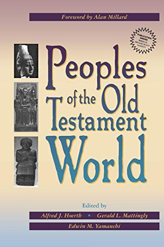 Peoples of the Old Testament World: Alan Millard and