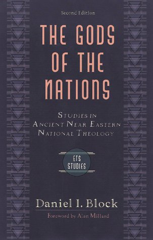 9780801022012: The Gods of the Nations: Studies in Ancient Near Eastern National Theology (Evangelical Theological Society.)
