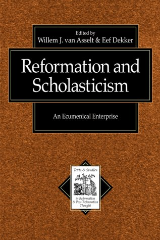 9780801022425: Reformation and Scholasticism: An Ecumenical Enterprise (Texts and Studies in Reformation and Post-Reformation Thought)
