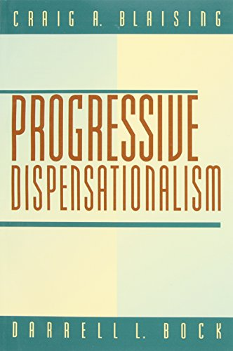 9780801022432: Progressive Dispensationalism