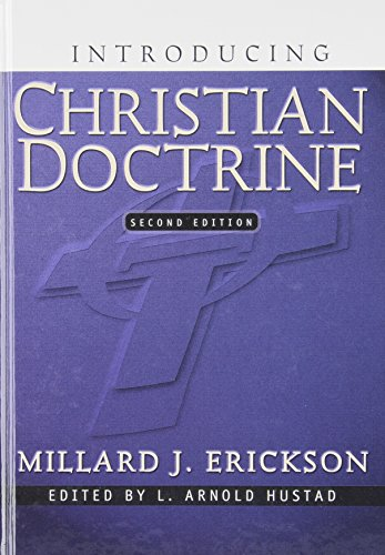 Introducing Christian Doctrine(2nd Edition) (0801022509) by Millard J. Erickson