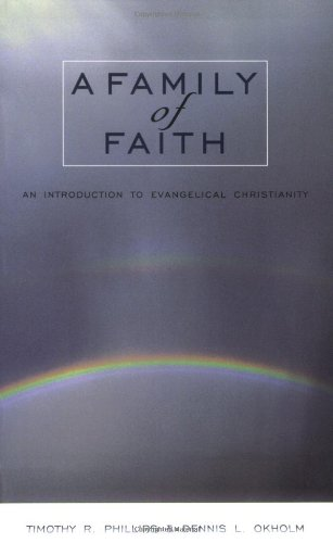 9780801022654: A Family of Faith: An Introduction to Evangelical Christianity