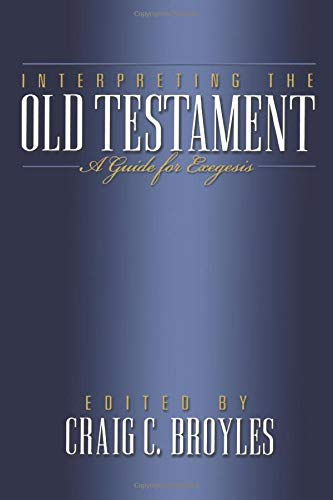 9780801022715: Interpreting the Old Testament: A Guide for Exegesis