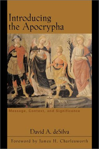 9780801023194: Introducing the Apocrypha: Message, Context, and Significance