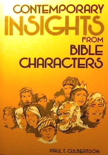9780801023507: Contemporary Insights from Bible Characters
