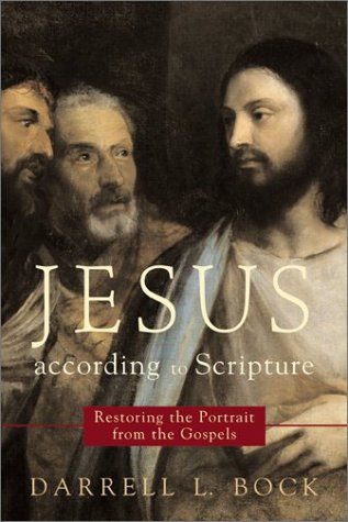 9780801023705: Jesus According to Scripture: Restoring the Portrait from the Gospels