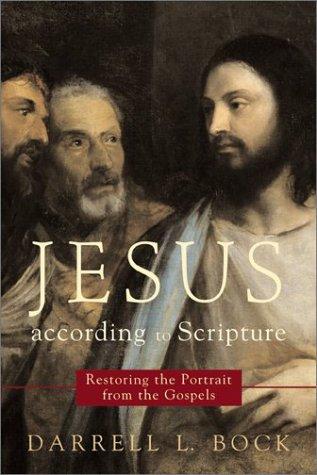 9780801023705: Jesus according to Scripture: Restoring the Portrait from the Gospels