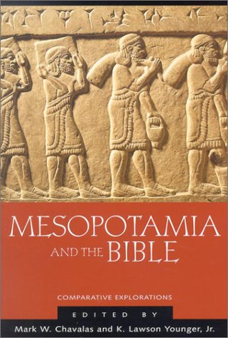 9780801024207: Mesopotamia and the Bible: Comparative Explorations