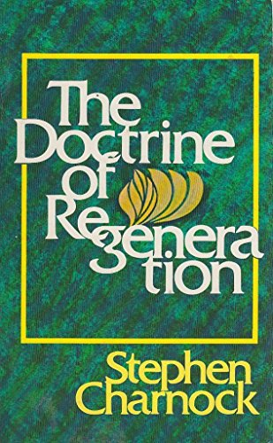 9780801024627: Doctrine of Regeneration