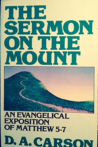 9780801024801: The Sermon on the Mount: An Evangelical Exposition of Matthew 5-7
