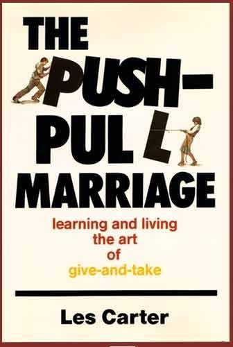 9780801024979: Push-Pull Marriage