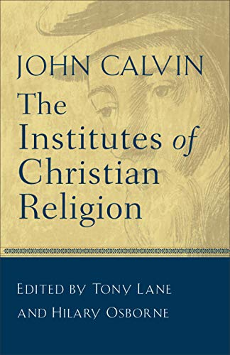 9780801025242: The Institutes of Christian Religion