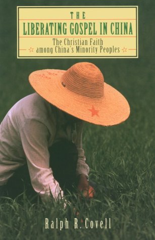 9780801025952: The Liberating Gospel in China: The Christian Faith Among China's Minority Peoples