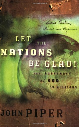 9780801026133: Let the Nations Be Glad! 2nd Edition