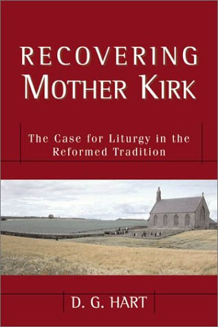 9780801026157: Recovering Mother Kirk