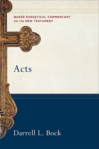 9780801026683: Acts (Baker Exegetical Commentary on the New Testament)