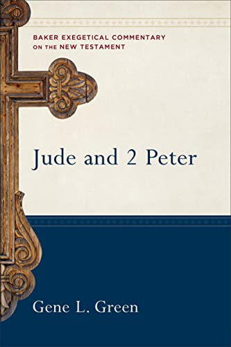 9780801026720: Jude and 2 Peter (Baker Exegetical Commentary on the New Testament)