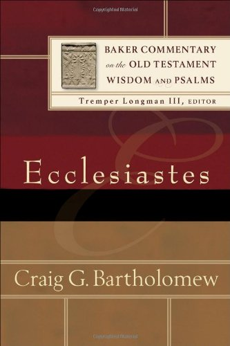 9780801026911: Ecclesiastes (Baker Commentary on the Old Testament Wisdom and Psalms)