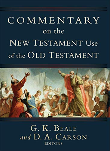 9780801026935: Commentary on the New Testament Use of the Old Testament