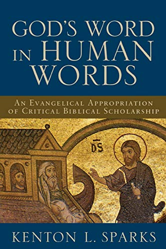 9780801027017: God's Word in Human Words: An Evangelical Appropriation of Critical Biblical Scholarship