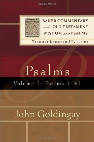 9780801027031: Psalms: Psalms 1-41: Psalms 1-41 v. 1 (Baker Commentary on the Old Testament Wisdom and Psalms)
