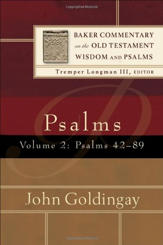 9780801027048: Psalms: Psalms 42-89 v. 2 (Baker Commentary on the Old Testament Wisdon and Psalms)