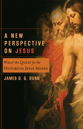 9780801027109: New Perspective on Jesus, A: What the Quest for the Historical Jesus Missed (Acadia Studies in Bible and Theology)