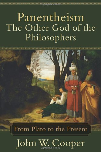 9780801027246: Panentheism: The Other God of the Philosophers--From Plato to the Present