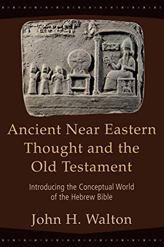 9780801027505: Ancient Near Eastern Thought And the Old Testament: Introducing the Conceptual World of the Hebrew Bible