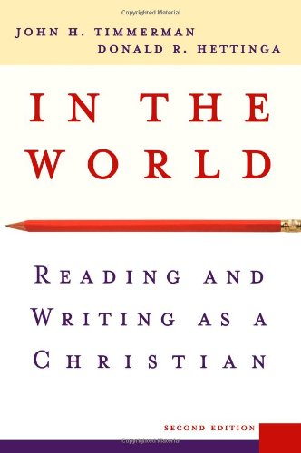 In the World: Reading and Writing as: Timmerman, John H.;