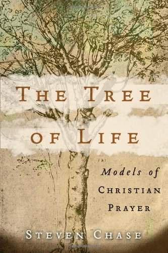 The Tree of Life: Models of Christian: Steven Chase