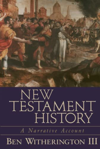 New Testament History: Ben Witherington
