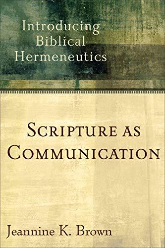 9780801027888: Scripture as Communication: Introducing Biblical Hermeneutics