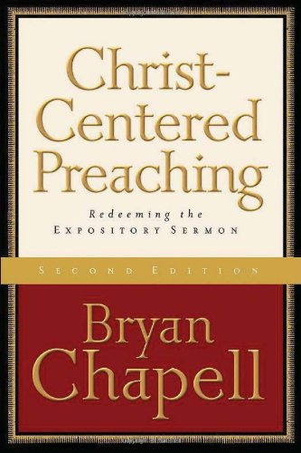 9780801027987: Christ-Centered Preaching: Redeeming the Expository Sermon