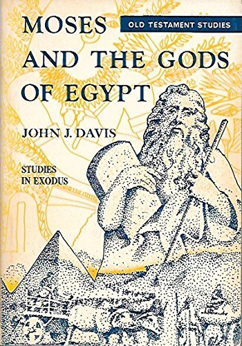 9780801028144: Moses and the Gods of Egypt: Studies in Exodus