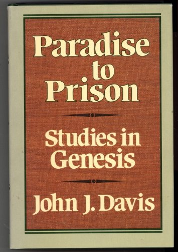 9780801028380: Paradise to Prison: Studies in Genesis