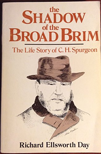 9780801028557: The Shadow of the Broad Brim: The life story of Charles Haddon Spurgeon; Heir of the Puritans