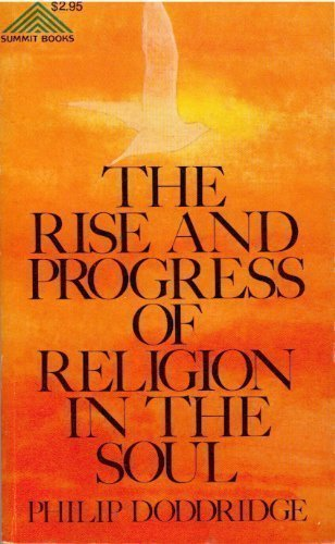 The Rise and Progress of Religion in the Soul (Summit Books): Philip Doddridge
