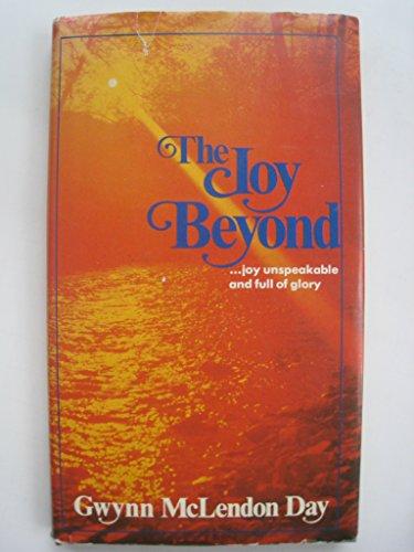 The joy beyond: Day, Gwynn McLendon