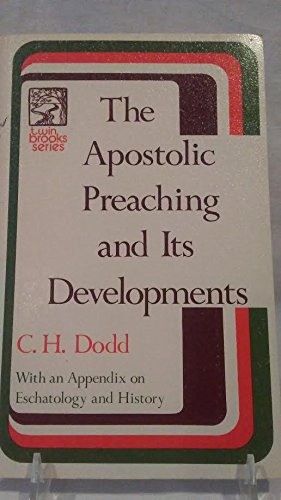 9780801029097: Apostolic Preaching and Its Developments: Three Lectures With an Appendix on Eschatology and History