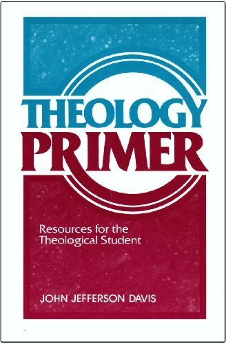 9780801029127: Theology Primer: Resources for the Theological Student
