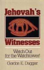 9780801029554: Jehovah's Witnesses: Watch Out for the Watchtower