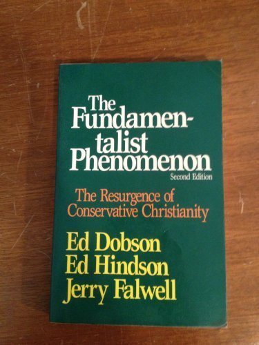 9780801029585: The Fundamentalist Phenomenon/the Resurgence of Conservative Christianity